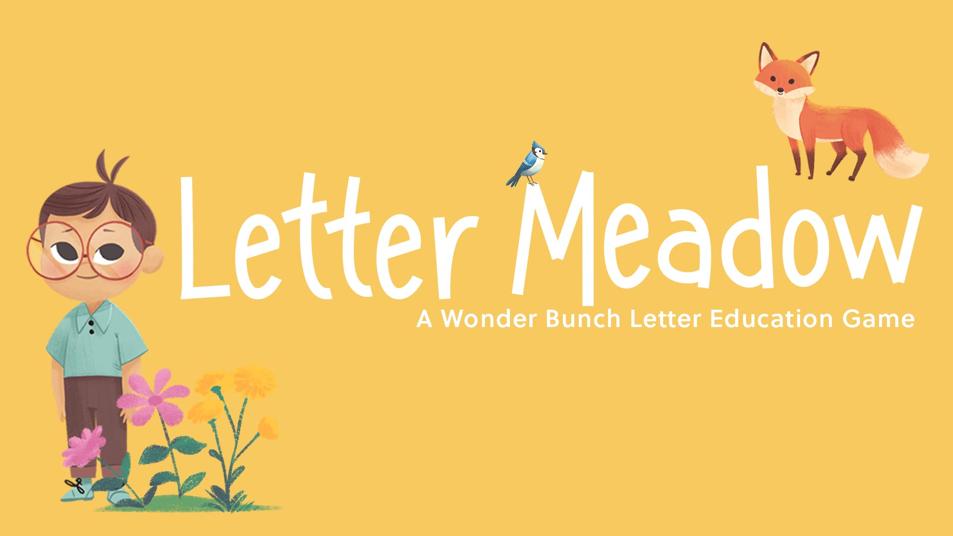 Letter Meadow - A Wonder Bunch Letter Education Game