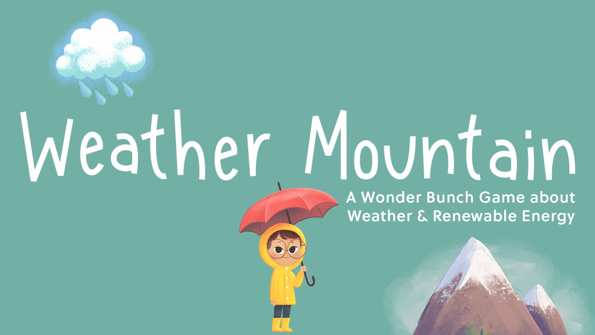 Weather Mountain - A Wonder Bunch Game about Weather and Renewable Energy